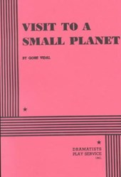 Visit to a Small Planet | Gore Vidal |