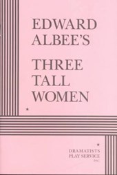 Three Tall Women | Edward Albee |