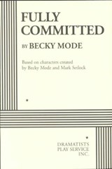 Fully Committed | Mode, Becky; Setlock, Mark |