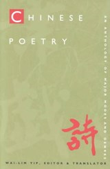 Chinese Poetry | Wai-Lim Yip |