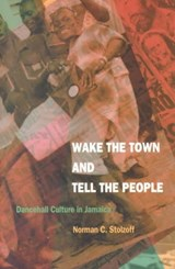 Wake the Town and Tell the People | Norman C. Stolzoff |