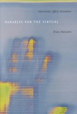 Parables for the Virtual | Brian Massumi |