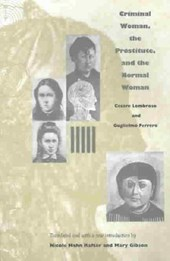 Criminal Woman, the Prostitute, and the Normal Woman