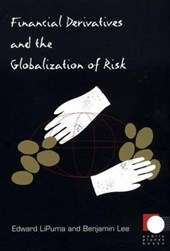 Financial Derivatives and the Globalization of Risk