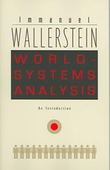 World-Systems Analysis | Immanuel Wallerstein |