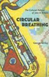 Circular Breathing | George McKay |