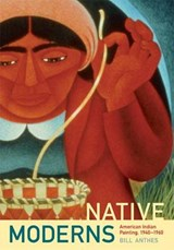 Native Moderns | Bill Anthes |