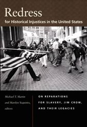Redress for Historical Injustices in the United States | Michael T. Martin |