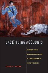 Unsettling Accounts | Leigh A. Payne |