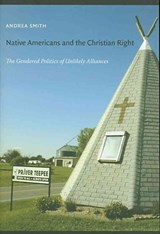 Native Americans and the Christian Right | Andrea Smith |