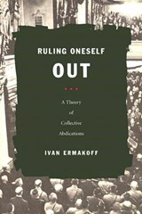 Ruling Oneself Out | Ivan Ermakoff |