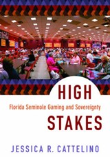 High Stakes | Jessica R. Cattelino |