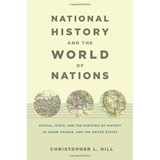 National History and the World of Nations | Christopher L. Hill |