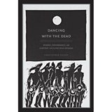 Dancing with the Dead | Christopher Nelson |