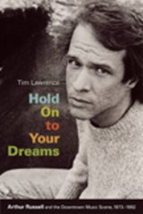 Hold on to Your Dreams | Tim Lawrence |