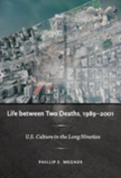 Life Between Two Deaths, 1989–2001