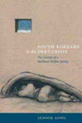 South Koreans in the Debt Crisis | Jesook Song |