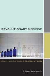 Revolutionary Medicine | P. Sean Brotherton |