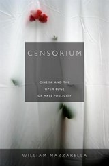 Censorium | William Mazzarella |