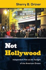 Not Hollywood | Sherry B. Ortner |