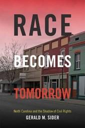 Race Becomes Tomorrow