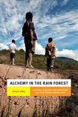 Alchemy in the Rain Forest | Jerry K Jacka |