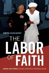 The Labor of Faith | Judith Casselberry |