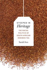 Steeped in Heritage | Sarah Ives |