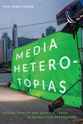 Media Heterotopias