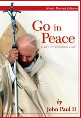 Go in Peace | John Paul Ii |
