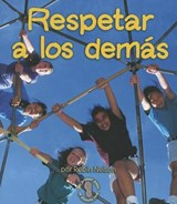 Respetar A los Demas = Respecting Others | Robin Nelson |