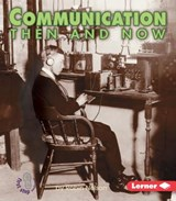 Communication Then and Now | Robin Nelson |