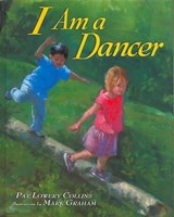 I Am a Dancer | Pat Lowery Collins |
