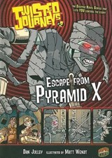 #02 Escape from Pyramid X | Dan Jolley |