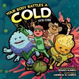 Your Body Battles a Cold | Vicki Cobb |