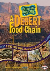 A Desert Food Chain | Wojahn, Rebecca Hogue ; Wojahn, Donald |