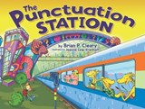 The Punctuation Station | Brian P. Cleary |