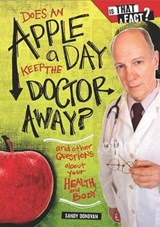 Does an Apple a Day Keep the Doctor Away? | Sandy Donovan |
