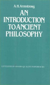 An Introduction to Ancient Philosophy | A. H. Armstrong |