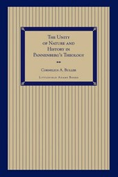 The Unity of Nature and History in Pannenberg's Theology