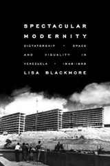 Spectacular Modernity | Lisa Blackmore |