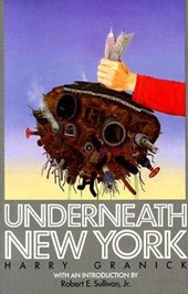 Underneath New York | Harry Granick |