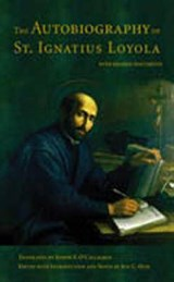 The Autobiography of St. Ignatius Loyola | John C. Olin |