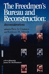 The Freedmen's Bureau and Reconstruction |  |