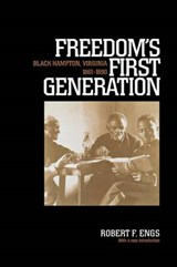 Freedom's First Generation | Robert Francis Engs |