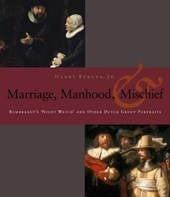 Manhood, Marriage, and Mischief