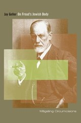 On Freud's Jewish Body | Jay Geller |