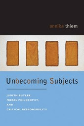 Unbecoming Subjects | Annika Thiem |