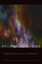 Apophatic Bodies