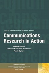 Communications Research in Action | Philip M. Napoli |